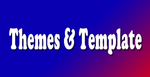 Themes & Template