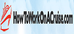 HowToWorkOnACruise Coupon Codes