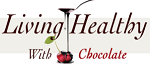 Living Healthy With Chocolate Coupon Codes