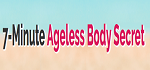 7 Minute Ageless Body Coupon Codes