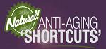 Natural Anti-Aging Shortcuts Coupon Codes