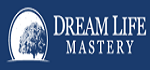 Dream Life Mastery Coupon Codes