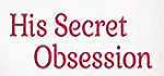 His Secret Obsession Coupon Codes