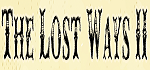 The Lost Ways 2 Coupon Codes