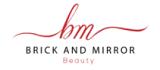 Brick & Mirror Beauty Coupon Codes